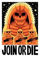 JOIN OR DIE by Teagle