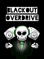 BLACKOUT OVERDRIVE by Rebecca-doodles