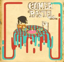 Comer Pastel Solito by Changoritmo