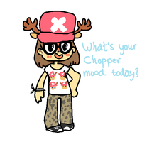 Whats your Chopper mood today? by Smushey