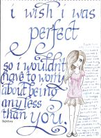 I wish i was perfect... by Kariselle