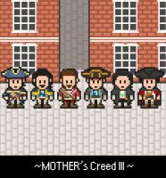 MOTHER's Creed III by ruisuferipe