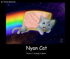Motivational Poster- Nyan Cat by SonicReview223