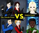VS. The Torch Crew vs. Joan's Crew by marssetta