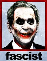 Bush The Fascist Joker by themanfromhyrule
