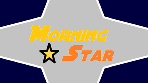Morning Star - Title Card by Dysartist