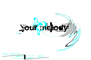 Your Melody COVER by ZeroSkyler