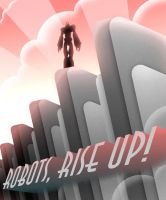 Robots, Rise Up by MurderousAutomaton