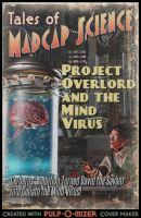 Project Overlord and the Mind Virus by TheWonderingSword