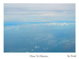 Close To Heaven.. by zend