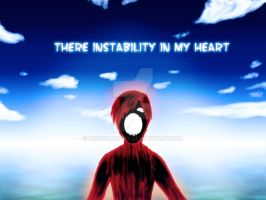 There instability in my heart by NewShadowX