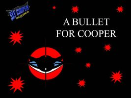 A Bullet For Cooper Title Card-Thieves United by XaviorTheLycan