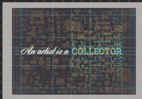 An artist is a collector guides by mene10