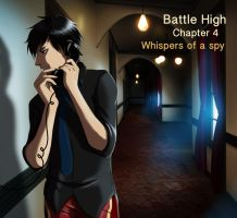 Chapter 4 Battle High Whispers of a spy by Amadalia