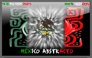 Abstract Mexico by MightyArmenta