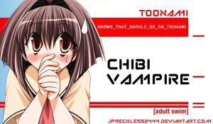 Chibi Vampire Should Be on Toonami by JPReckless2444