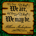 Shakespeare Quote by 2ravens72