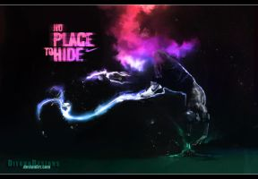 No Place To Hide by DiegHoDesigns