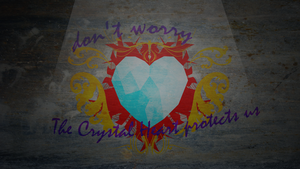 the Crystal Heart Protects us (wallpaper edition) by Ackdari