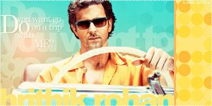Go on a trip with Hrithik by flowerdesignsworld