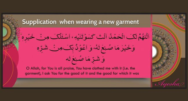 supplication for wearing new garments by aashoo