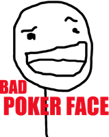 Bad Poker Face by Rober-Raik
