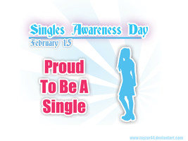 Happy Singles Awareness Day 2 by tayzar44