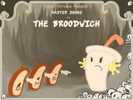 Shake Meets the Broodwich by teaspoons