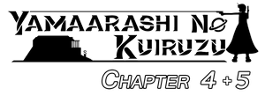 Yamaarashi no Kuiruzu - Saturn - Chapters 4 + 5 by Damaged927