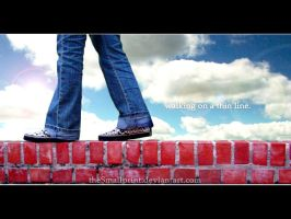 walking on a thin line by theSmallprint