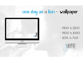One Day as A Lion - Wallpaper by guemor