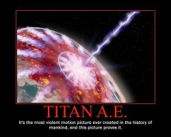 Titan A.E. Motivational Poster by QuantumInnovator