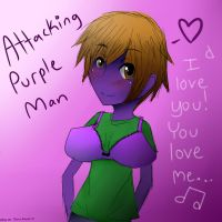 ~Attacking Purple Man~ by jackiekawaii