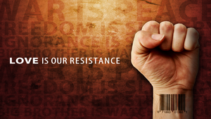 LOVE is our resistance by blast196x