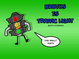 Brutus Is Traffic Light by chelano