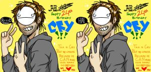 HBD CRY [6/11/2013] by egadmychips