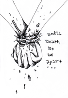 Until Death Do Us Apart by GreenSpiralCat
