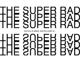 The Super Rad by Crazy-Mutt