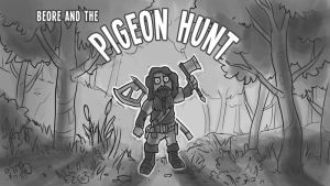 Pigeon Hunt by Radioactive-Insanity