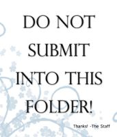 Do Not Submit Into Featured by Befera