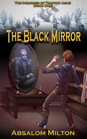 The Black Mirror by firstedition