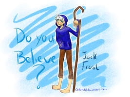 Jack Frost: Do you believe? by Ch4rm3d