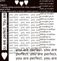 You are perfect. by dontLOVEme247