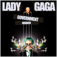 Lady GaGa - Government Hooker by GaGanthony