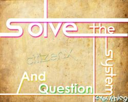 Solve The System by CitizenXCreation
