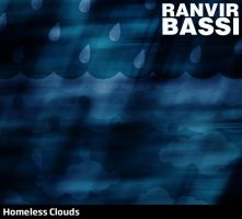 'Homeless Clouds' Album Art by anveshdunna