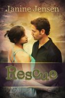Book cover - Rescue by Janine Jensen by CathleenTarawhiti