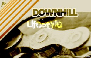 Downhill is a Lifestyle by engine51