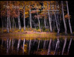 The Beauty Of Colorado 2014 Calendar by kkart