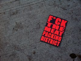 F ck Meat Packing District by DevilMage